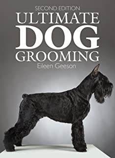 Diy dog grooming from puppy cuts to best in show everything you ultimate dog grooming solutioingenieria Gallery