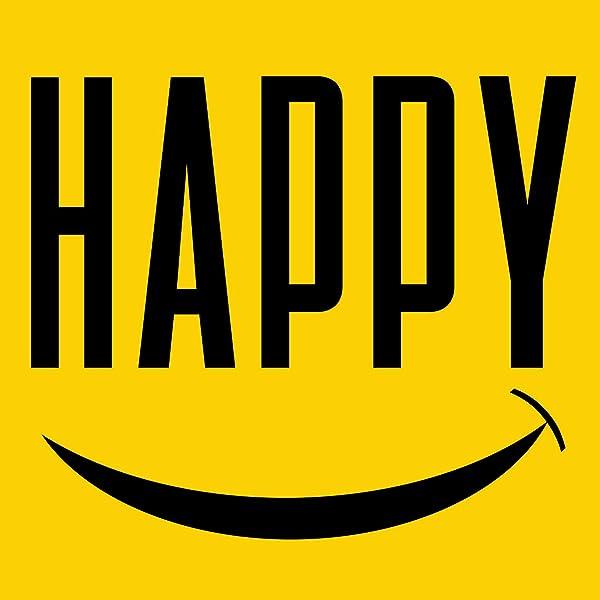 Happy because im Because Happy