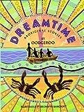 Dreamtime: Aborginal Stories