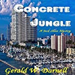 Concrete Jungle: Jack Sloan Mystery Series Book 1 | Gerald Darnell