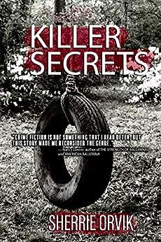 Killer Secrets by [Orvik, Sherrie]
