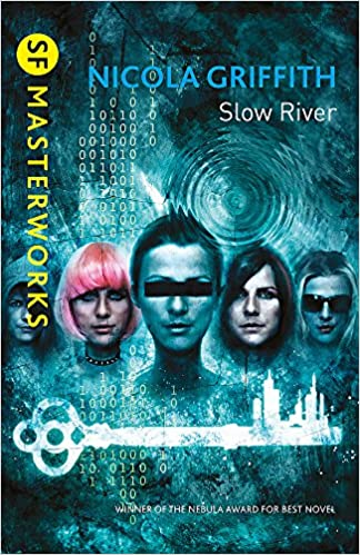 Download Slow River By Nicola Griffith