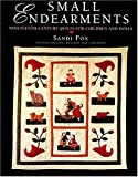 Small Endearments: Nineteenth-Century Quilts for Children and Dolls (Hobbies - needlework & quilting)