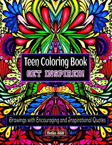 Teen Coloring Book GET INSPIRED!: Drawings with Encouraging and Inspirational (Spongebob Activity Kit)