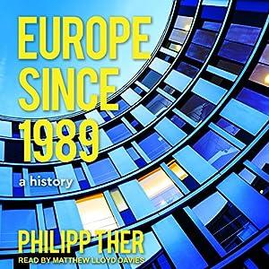 Europe Since 1989 Audiobook