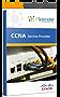 CCNA - Cisco Certified Network Associate - Service Provider Technology Workbook: Exam: 640-875 & 640-878