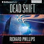 Dead Shift: The Rho Agenda Inception, Book 3 | Richard Phillips
