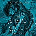 The Shape of Water Audiobook by Guillermo del Toro, Daniel Kraus Narrated by Jenna Lamia
