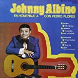 Homenaje a Don Pedro Flores by Johnny Albino (1999-10-24)