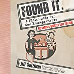 Found It: A Field Guide for Mom Entrepreneurs | Jill Salzman