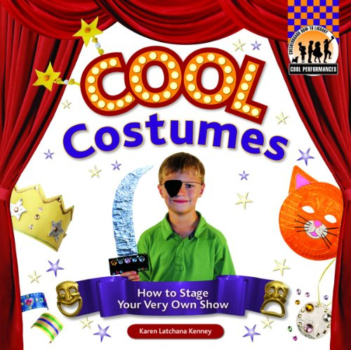 Cool Teenage Costumes - Cool Costumes: How to Stage Your