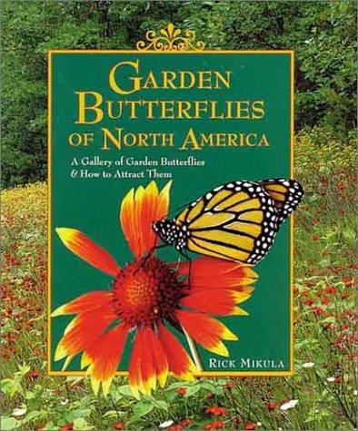 Cheap  Garden Butterflies of North America: A Gallery of Garden Butterflies & How..