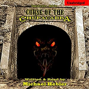 Curse of the Chupacabra Audiobook