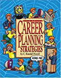 Career Planning Strategies : Hire Me!, Powell, C. Randall, 075751040X