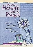 When You Haven't Got a Prayer, Karen Moore, 1404186301