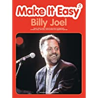 Make it Easy: Billy Joel: (Piano, Vocal, Guitar)