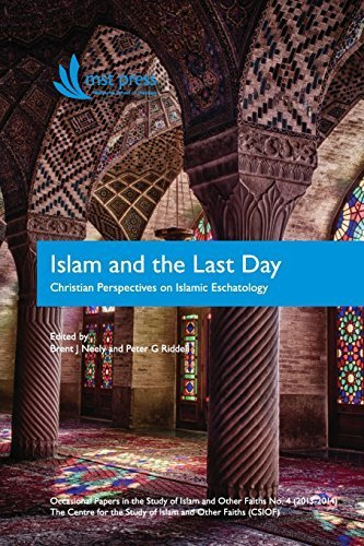 Islam and the Last Day: Christian Perspectives on Islamic Eschatology - Stores Mall Melbourne