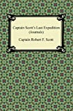 Captain Scott's Last Expedition (Journals), Robert F. Scott, 1420945491