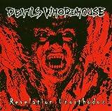 Revelation Unorthodox by Devils Whorehouse (2007-11-13)