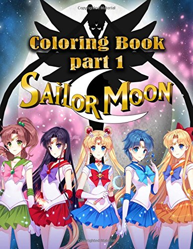 Sailor Moon Coloring Book: Part 1 , This amazing coloring book will make your kids happier and give them joy(ages 4-9) - Coloring Book Moon