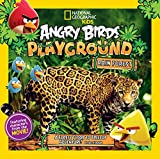 Angry Birds Playground: Rain Forest: A Forest Floor to Treetop Adventure