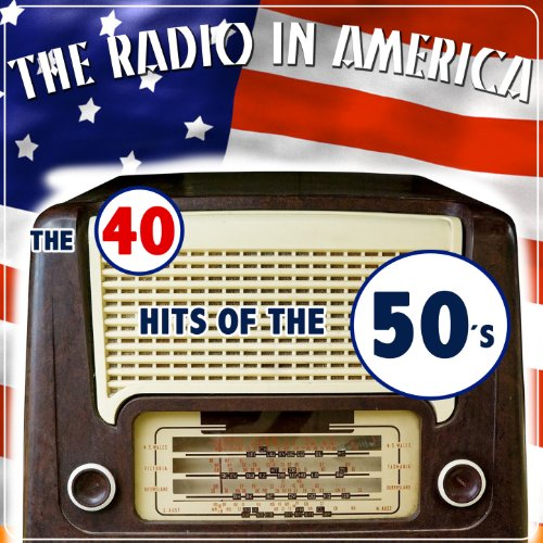 The Radio in America. The 40 H...