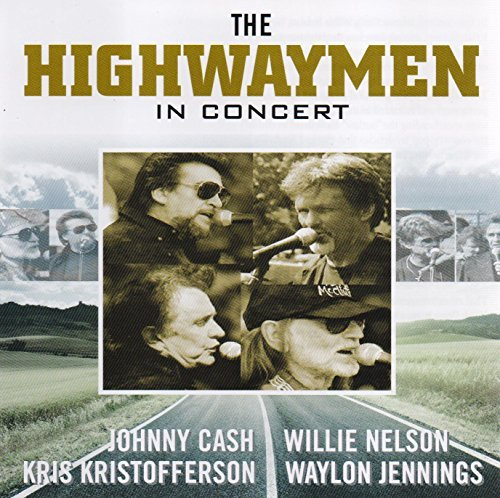 Johnny Cash - The Highwaymen In Concert By Johnny Cash ,kris Kristofferson ,willie Nelson (2014-12-01) - Zortam Music