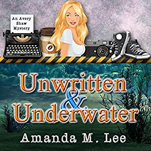 Unwritten & Underwater Audiobook