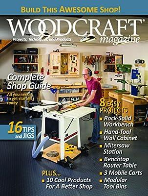 Woodcraft Magazine by Woodcraft Supply Llc