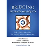 Bridging Literacy and Equity: The Essential Guide to Social Equity Teaching (Language and Literacy Series)