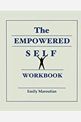 The Empowered Self Workbook Paperback