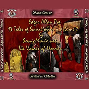 13 Tales of Sonic Horror by Edgar Allan Poe, Volume 2 Audiobook