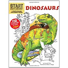Start Exploring: Dinosaurs: A Fact-Filled Coloring Book