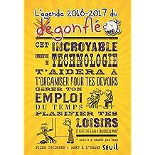 Agenda du dégonflé (L'), 2016-2017