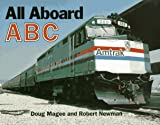 img - for All Aboard ABC book / textbook / text book