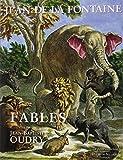 Fables de Jean de La Fontaine illustrées par Jean-Baptiste Oudry