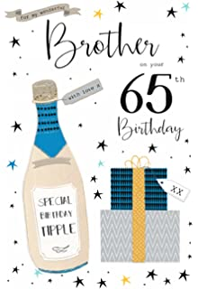 To A Special Brother On Your 65th Birthday Card Amazoncouk