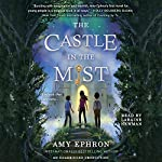 The Castle in the Mist | Amy Ephron