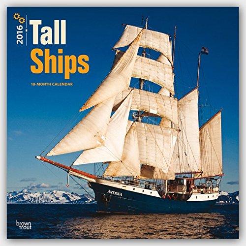 Tall Ships 2016 Square 12x12 Wall Calendar
