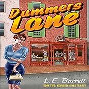 Dummers Lane: Kennebec River Trilogy, Volume 2   L. E. Barrett