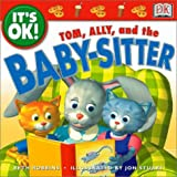 Tom, Ally and the Babysitter, Beth Robbins, 0789474263