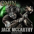 Onin Hörbuch von Jack McCarthy, Brian Rathbone Gesprochen von: William Carter