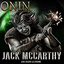 Onin | Livre audio Auteur(s) : Jack McCarthy, Brian Rathbone Narrateur(s) : William Carter