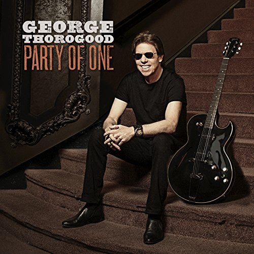 George Thorogood - Party Of One - (0888072028630) - CD - FLAC - 2017 - WRE Download