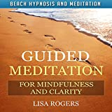 Guided Meditation for Mindfulness and Clarity with Beach Hypnosis and Meditation