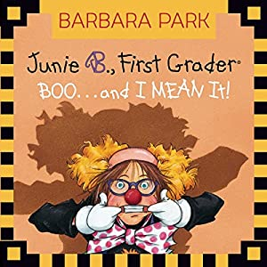 Junie B. Jones #24: BOO...and I MEAN It! Audiobook