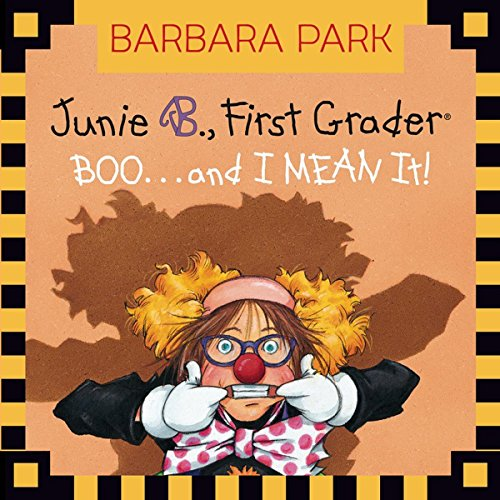 Junie B. Jones #24: BOO.and I MEAN It! ()