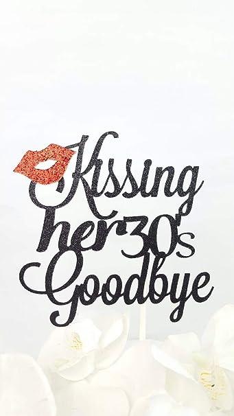 Kissing Her 30s Goodbye Cake Topper 40th Birthday Decor Custom