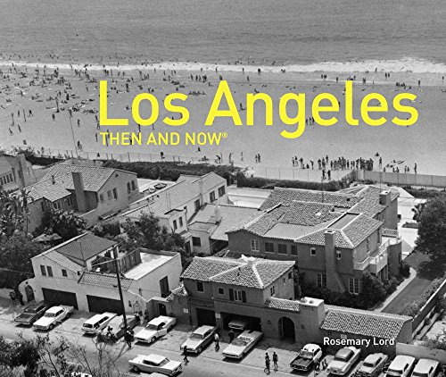 Los Photograph Angeles Angels (Los Angeles Then and Now®)