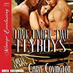 Love Under Two Flyboys: Lusty, Texas, Book 6 | Cara Covington